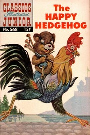 Classics Illustrated Junior -568- The Happy Hedgehog
