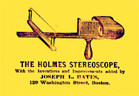 The Holmes Stereoscope