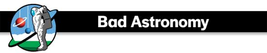 Bad Astronomy Blog - Discovery Magazine