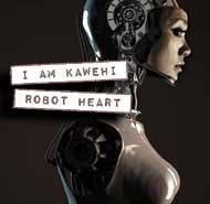 I Am Kawehi Robot Heart
