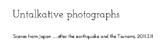 untalkative photographs