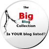 The Big Blog Collection - Is YOUR blog listed?